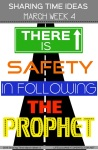 MARCH WK 4 SHARING TIME SAFETY IN FOLLOWING PROPHETS1